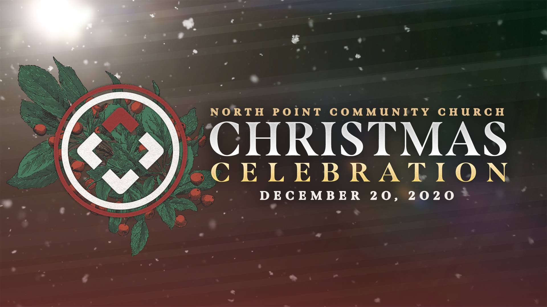 North Point Community Church Christmas Celebration