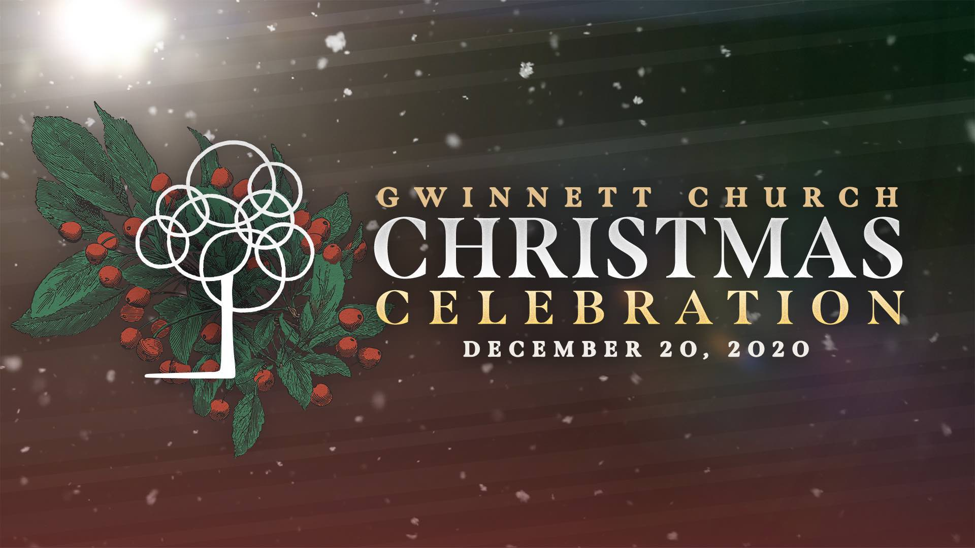 Gwinnett Church Christmas Celebration