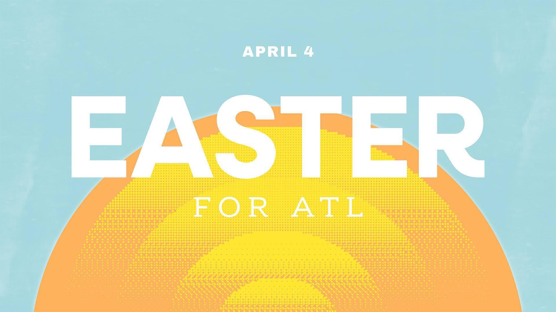 Easter FOR ATL