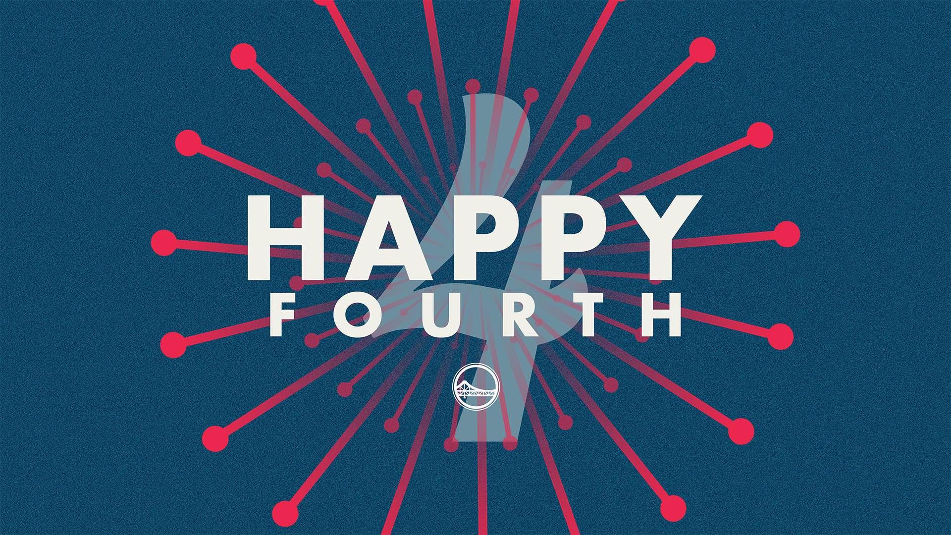 Happy Fourth