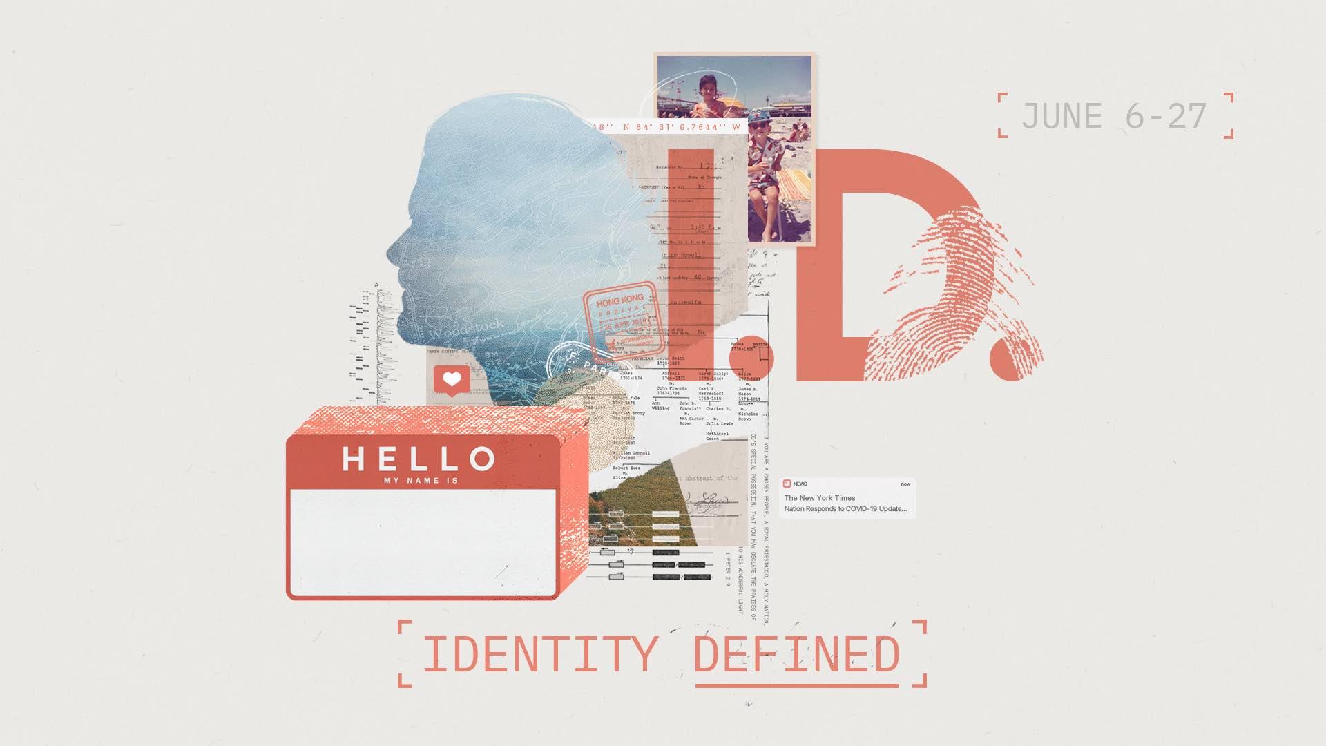 Identity Defined