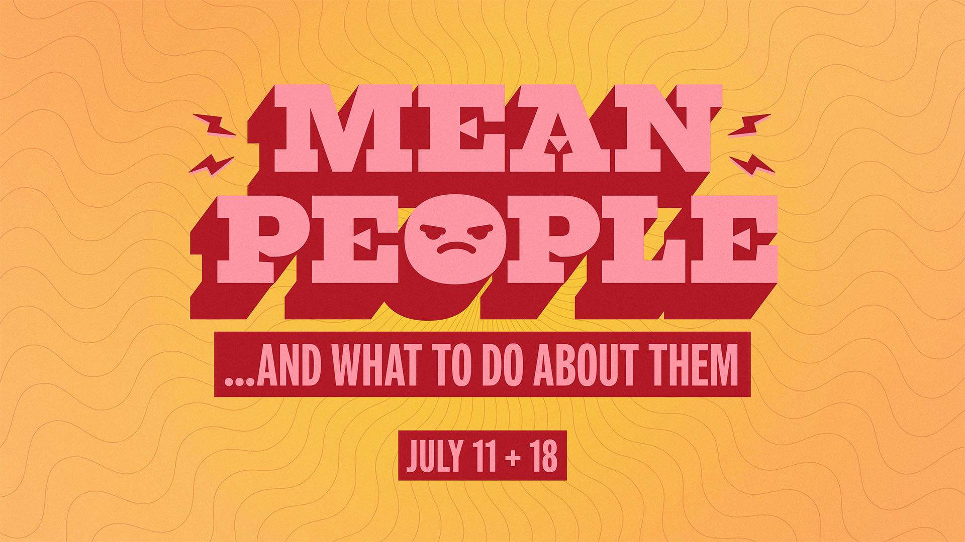 Mean People... and What To Do About Them