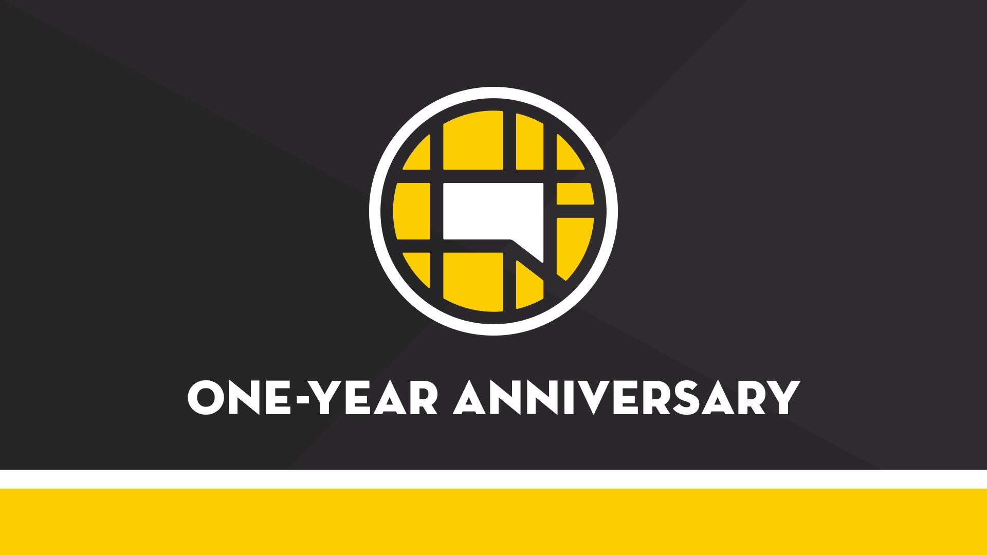 One-Year Anniversary