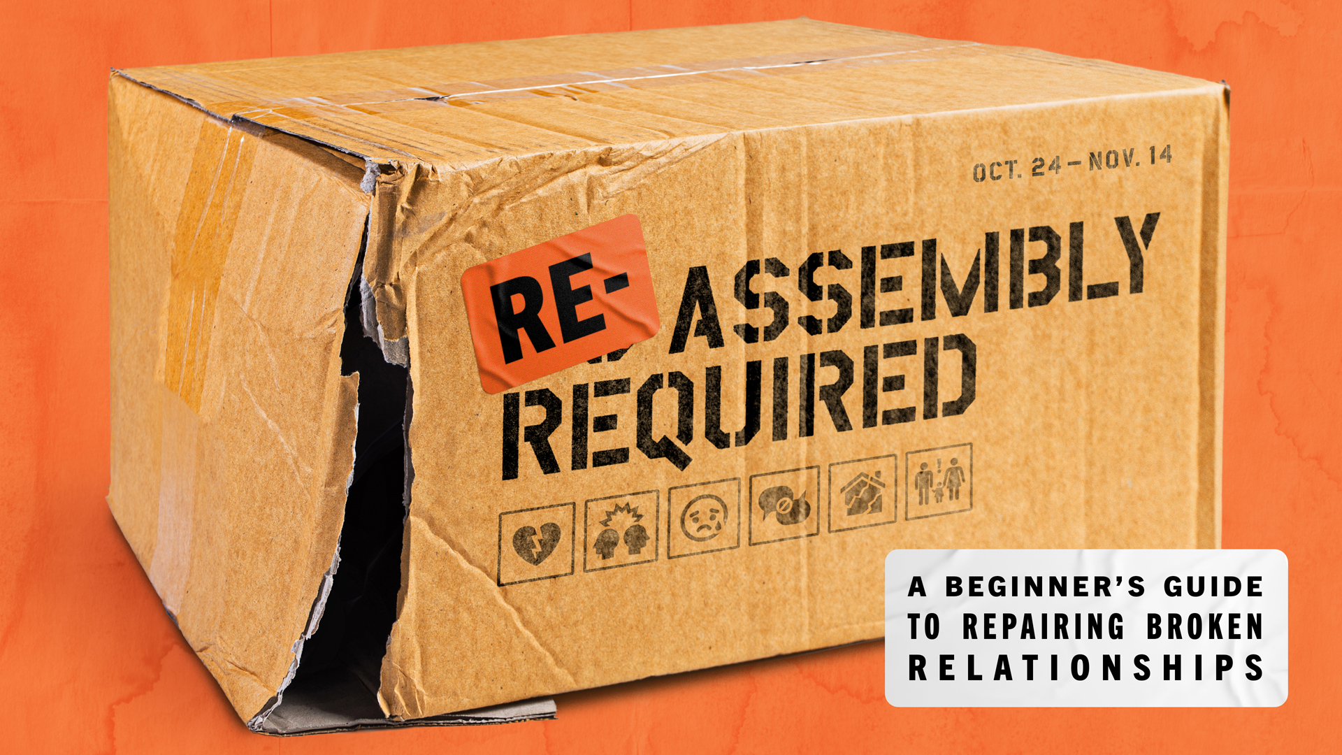 Re-Assembly Required