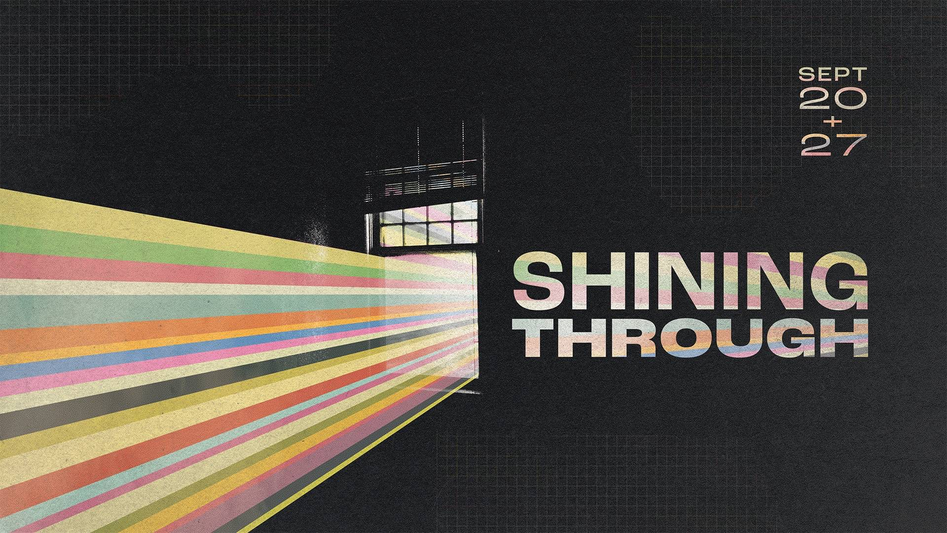 Shining Through