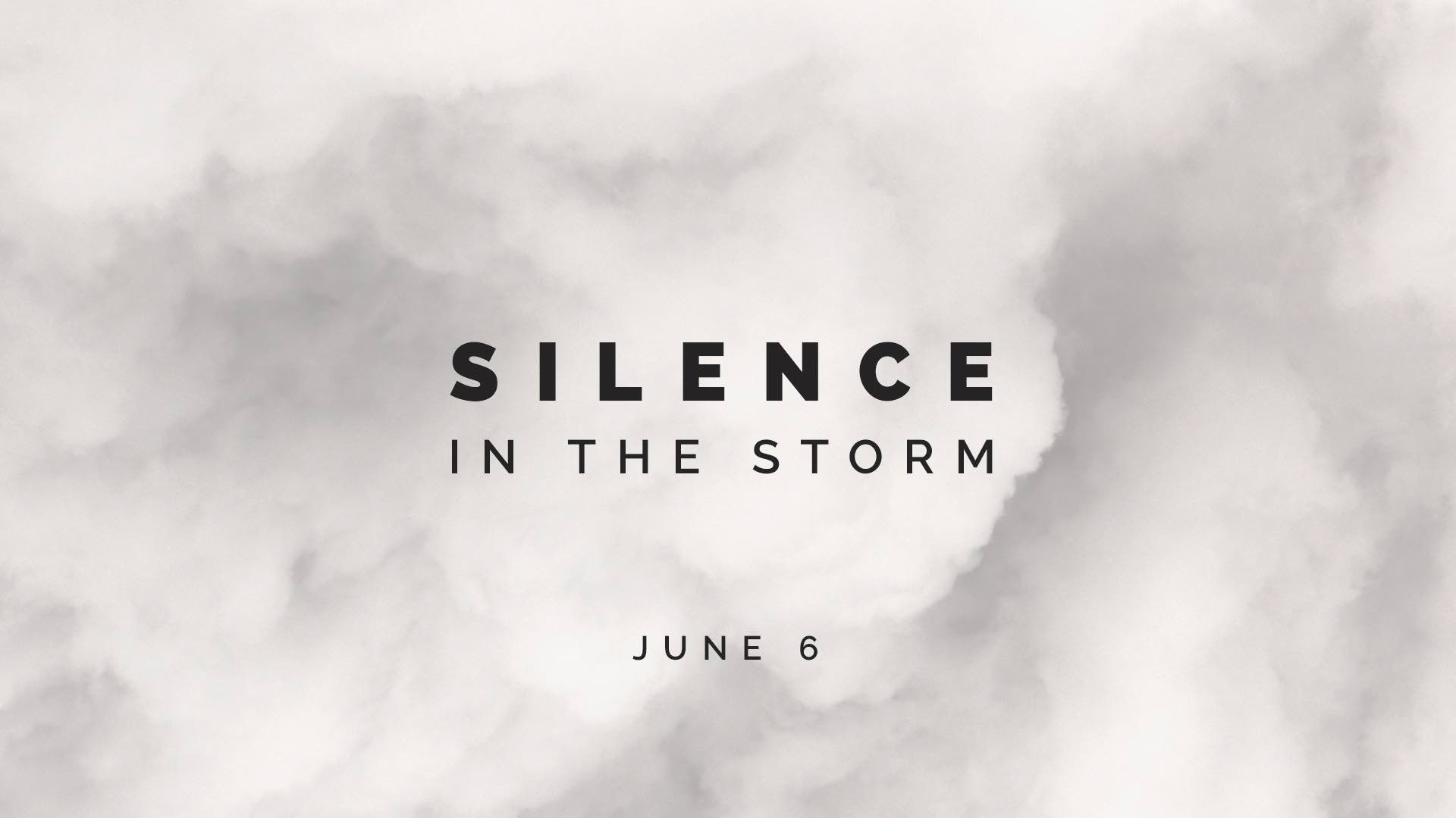 Silence in the Storm