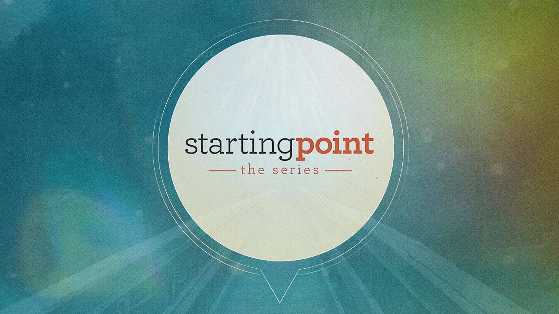 Starting Point: The Series