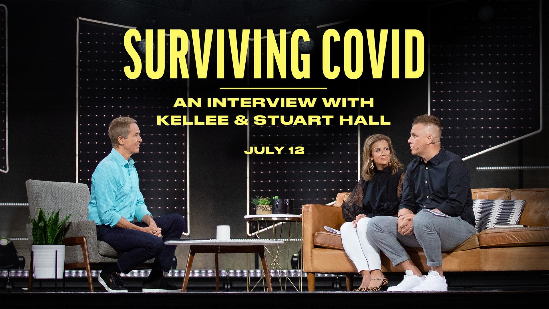 Surviving COVID: An Interview with Stuart and Kellee Hall