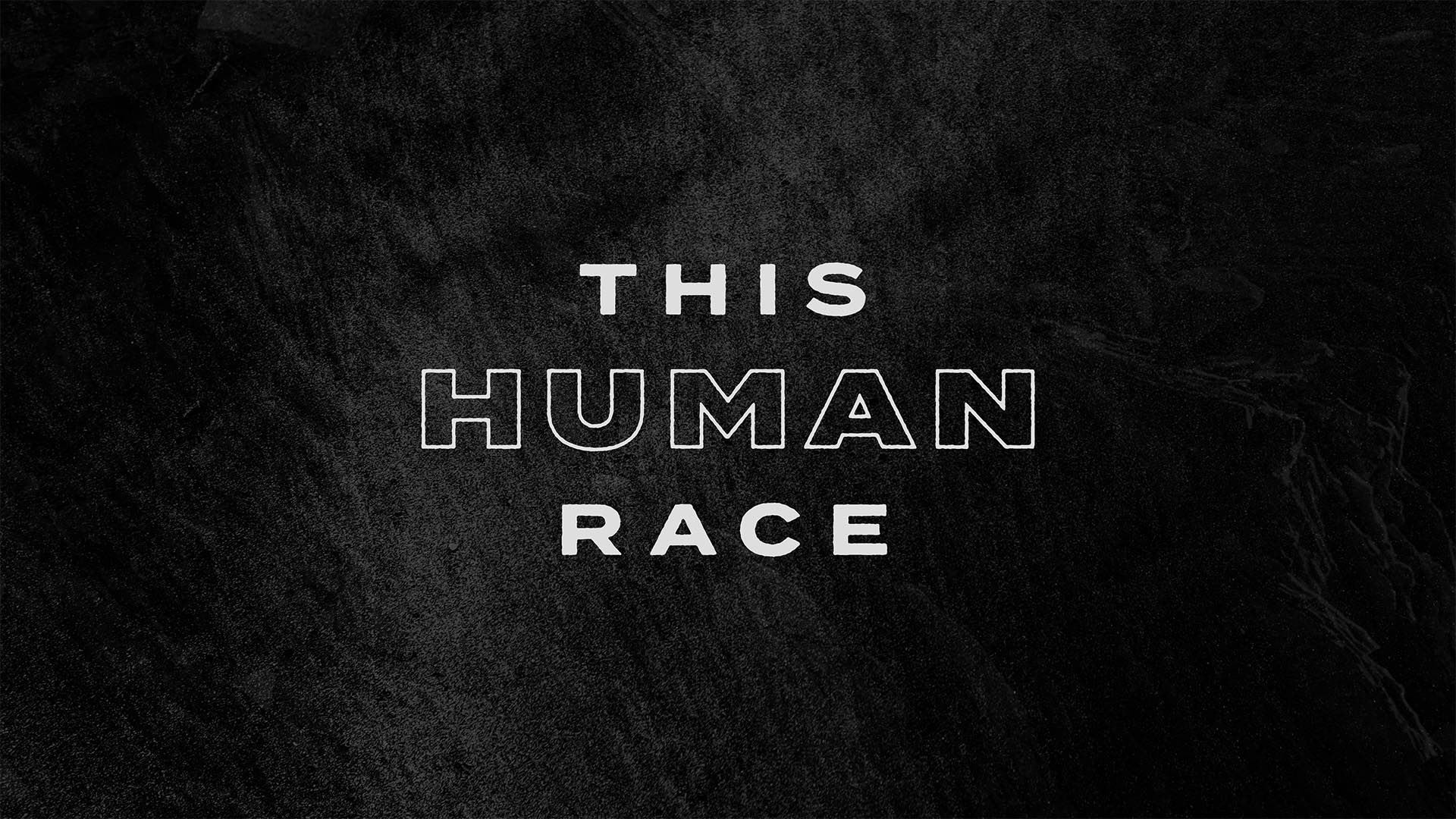 This Human Race